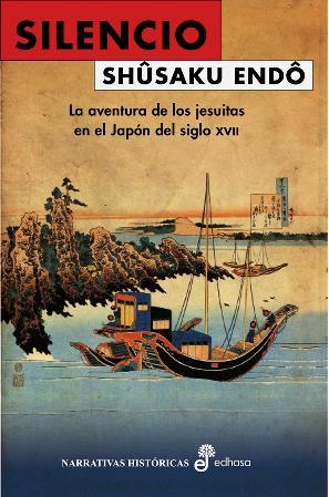 Descargar SILENCIO  LA AVENTURA DE LOS JESUITAS EN EL JAPON DEL SIGLO XVII