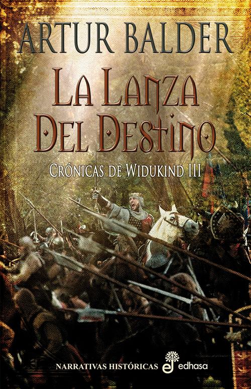 Descargar LA LANZA DEL DESTINO  CRONICAS DE WIDUKIND III