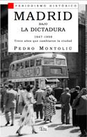 Descargar MADRID BAJO LA DICTADURA  1947-1959  TRECE AñOS QUE CAMBIARON UNA CIUDAD