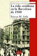 Descargar LA VIDA COTIDIANA EN LA BARCELONA DE 1900
