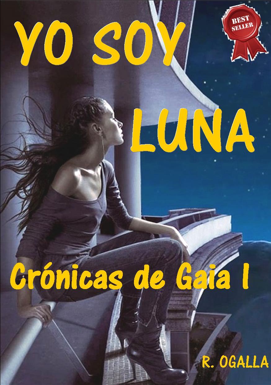 Descargar YO SOY LUNA  CRONICAS DE GAIA 1