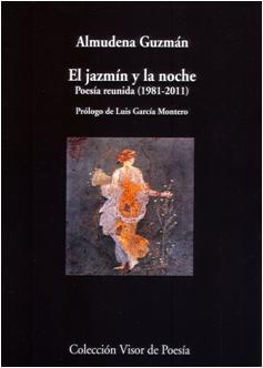 Descargar EL JAZMIN Y LA NOCHE  POESIA REUNIDA (1981-2011)