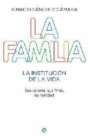 Descargar LA FAMILIA  LA INSTITUCION DE LA VIDA