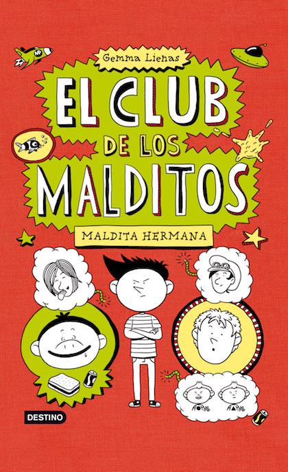 Descargar MALDITA HERMANA  EL CLUB DE LOS MALDITOS 1