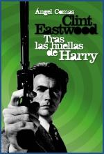 Descargar CLINT EASTWOOD  TRAS LAS HUELLAS DE HARRY