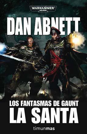 Descargar LOS FANTASMAS DE GAUNT II: LA SANTA