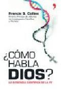 Descargar ¿COMO HABLA DIOS?: LA EVIDENCIA CIENTIFICA DE LA FE
