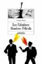 Descargar LOS FABULOSOS HOMBRES PELICULA