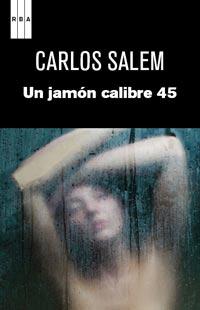 Descargar UN JAMON CALIBRE 45