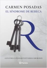Descargar EL SINDROME DE REBECA  GUIA PARA CONJURAR FANTASMAS AMOROSOS