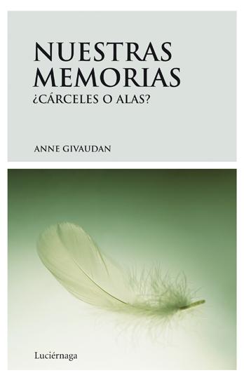 Descargar NUESTRAS MEMORIAS ¿CARCELES O ALAS?