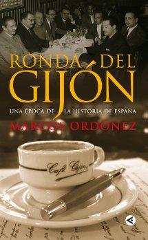 Descargar RONDA DEL GIJON  UNA EPOCA DE LA HISTORIA DE ESPAñA