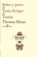 Descargar SEÑOR Y PERRO  TONIO KRÖGER  TRISTAN