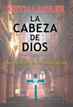 Descargar LA CABEZA DE DIOS  TESORO OCULTO DE LOS TEMPLARIOS