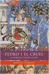 Descargar PEDRO I EL CRUEL  LA NOBLEZA CONTRA SU REY