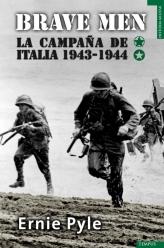 Descargar BRAVE MEN  LA CAMPAñA DE ITALIA (1943-1944)