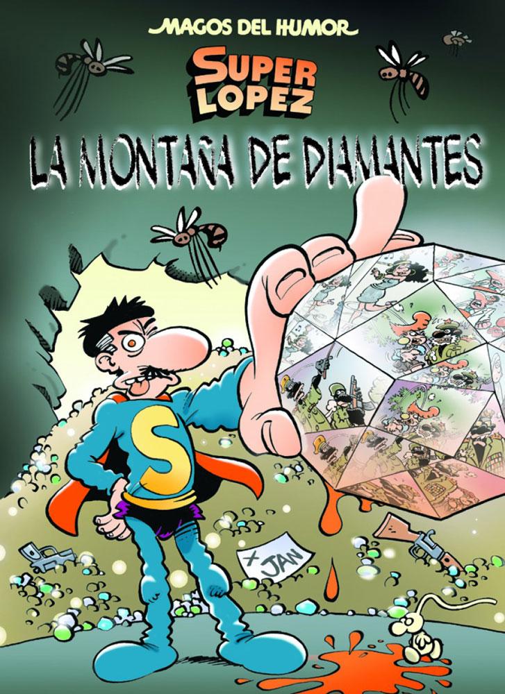 Descargar SUPERLOPEZ: LA MONTAÑA DE DIAMANTES  MAGOS DEL HUMOR Nº 165
