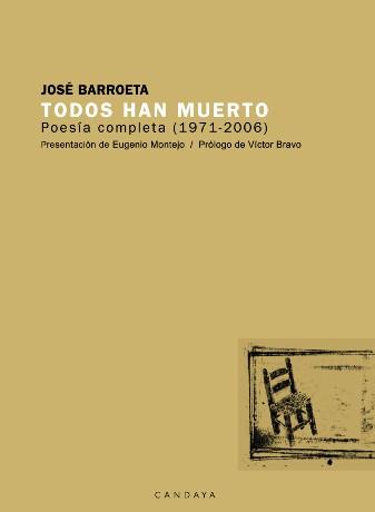 Descargar TODOS HAN MUERTO  POESIA COMPLETA (1971-2006)