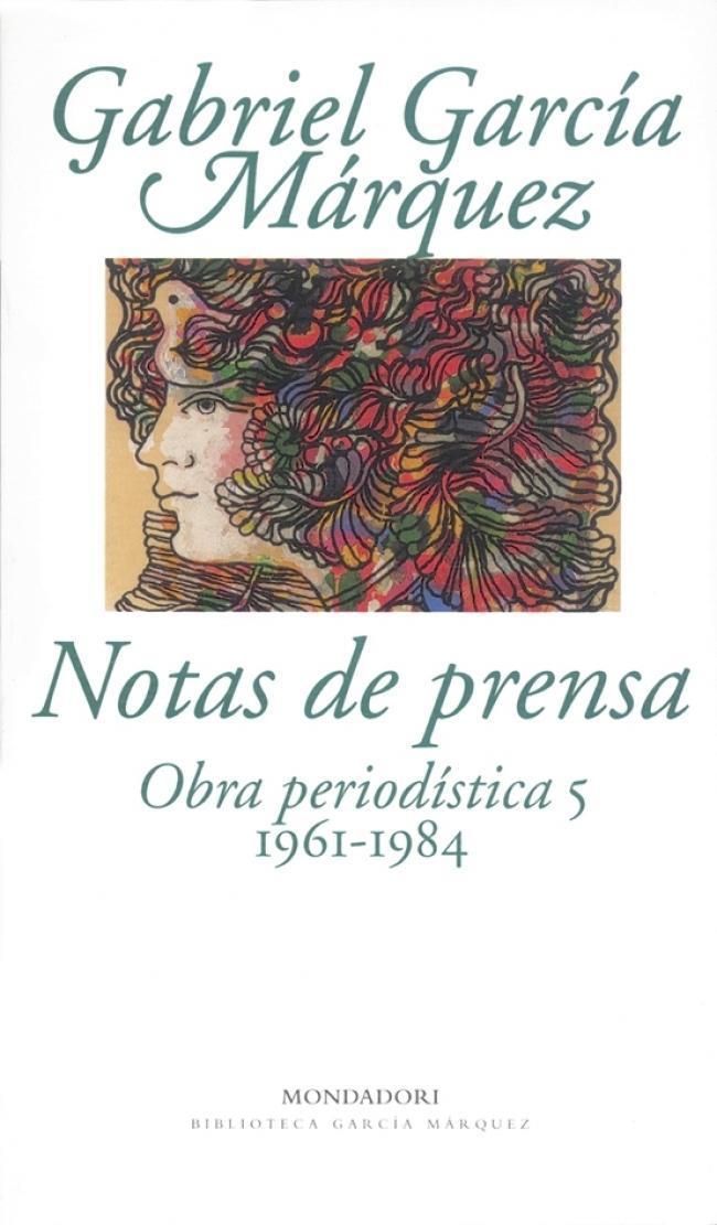 Descargar NOTAS DE PRENSA  OBRA PERIODISTICA 5 (1961-1984)