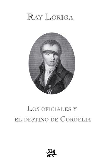 Descargar LOS OFICIALES Y EL DESTINO DE CORDELIA