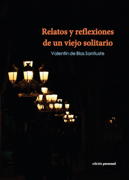 Descargar RELATOS Y REFLEXIONES DE UN VIEJO SOLITARIO