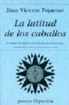 Descargar LA LATITUD DE LOS CABALLOS