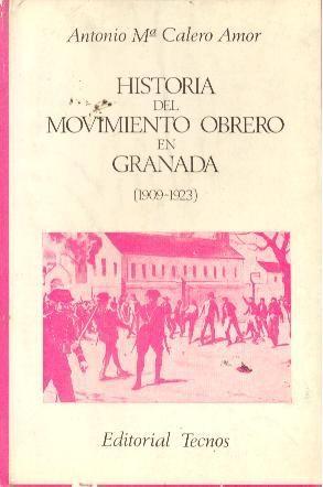 Descargar HISTORIA DEL MOVIMIENTO OBRERO EN GRANADA 1909-1923
