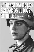 Descargar LA TRAGEDIA DE LOS SOLDADOS JUDIOS DE HITLER