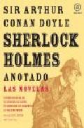 Descargar SHERLOCK HOLMES ANOTADO  LAS NOVELAS