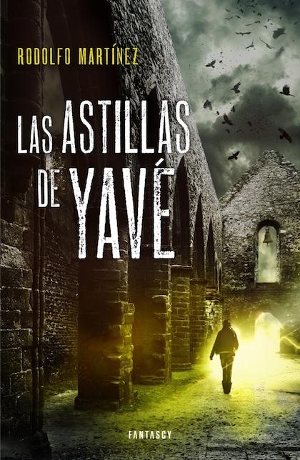 Descargar LAS ASTILLAS DE YAVE