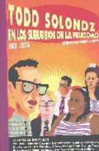 Descargar TODD SOLONDZ: EN LOS SUBURBIOS DE LA FELICIDAD