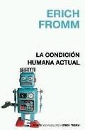 Descargar LA CONDICION HUMANA ACTUAL