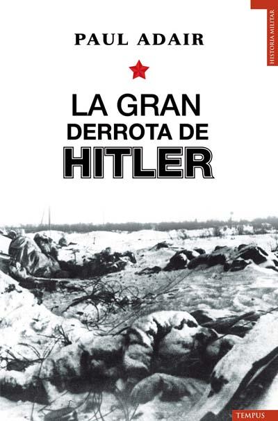 Descargar LA GRAN DERROTA DE HITLER