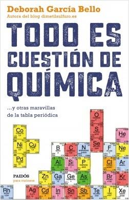 Descargar TODO ES CUESTION DE QUIMICA Y OTRAS MARAVILLAS DE LA TABLA PERIODICA