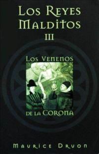 Descargar LOS REYES MALDITOS III: LOS VENENOS DE LA CORONA