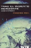 Descargar TRAS EL INCIERTO HORIZONTE  LA SAGA DE LOS HEECHEE 2