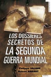 Descargar LOS DOSSIERES SECRETOS DE LA SEGUNDA GUERRA MUNDIAL