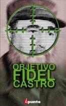 Descargar OBJETIVO: FIDEL CASTRO