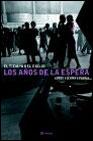 Descargar LOS AÑOS DE LA ESPERA (EL TIEMPO DEL EXILIO II)