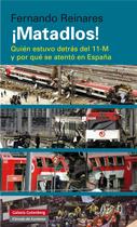 Descargar ¡MATADLOS! QUIEN ESTUVO DETRAS DEL 11-M Y POR QUE SE ATENTO EN ESPAñA
