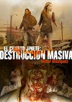 Descargar EL CUARTO JINETE: DESTRUCCION MASIVA