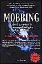 Descargar MOBBING: COMO SOBREVIVIR AL ACOSO PSICOLOGICO EN EL TRABAJO