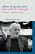 Descargar MANUAL DE PSICOMAGIA: CONSEJOS PARA SANAR TU VIDA