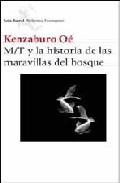 Descargar M/T Y LA HISTORIA DE LAS MARAVILLAS DEL BOSQUE