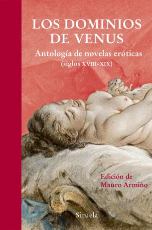 Descargar LOS DOMINIOS DE VENUS  ANTOLOGIA DE NOVELAS EROTICAS (SIGLOS XVIII-XIX)