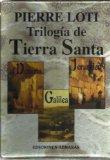 Descargar TRILOGIA DE TIERRA SANTA  JERUSALEN  GALILEA  EL DESIERTO