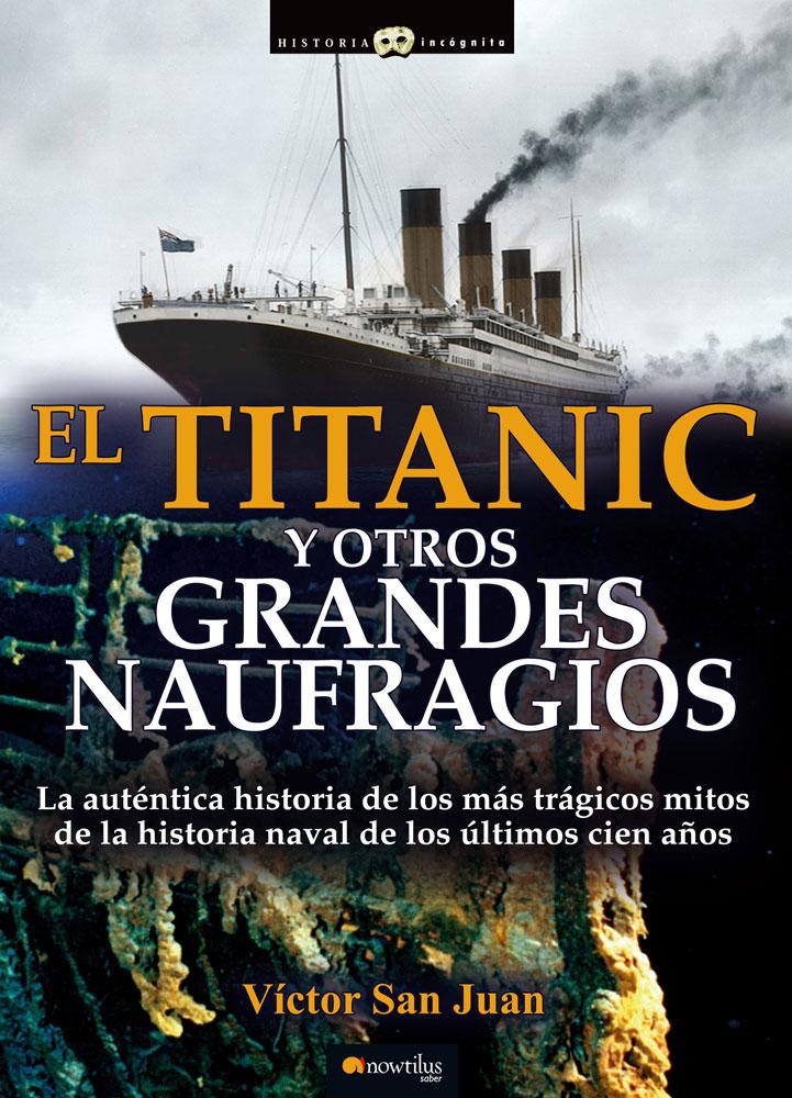 Descargar TITANIC Y OTROS GRANDES NAUFRAGIOS