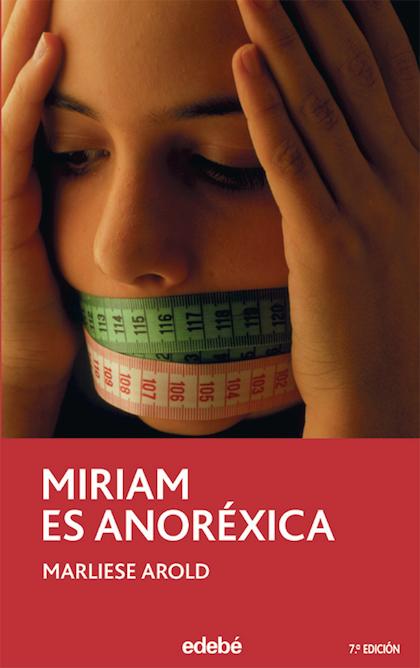 Descargar MIRIAM ES ANOREXICA