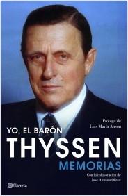 Descargar YO  EL BARON THYSSEN  MEMORIAS