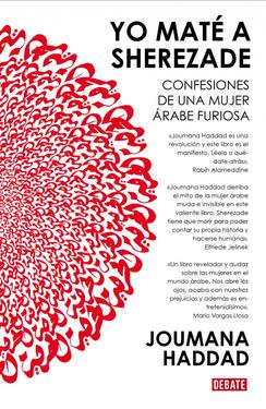 Descargar YO MATE A SHEREZADE  CONFESIONES DE UNA MUJER ARABE FURIOSA